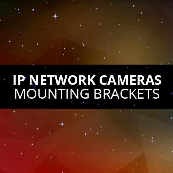 IP Camera Brackets