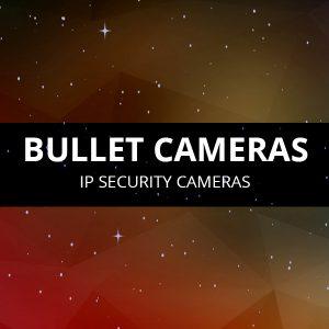 Bullet Security Cameras