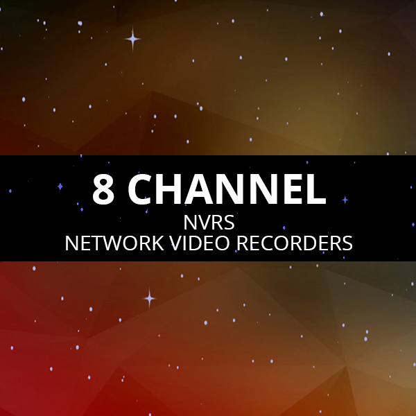 8 Channel NVRs