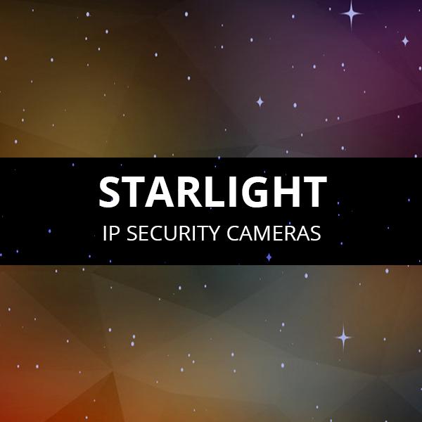 Starlight Security Cameras